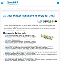 Vital Twitter Tools for Managing Twitter Better