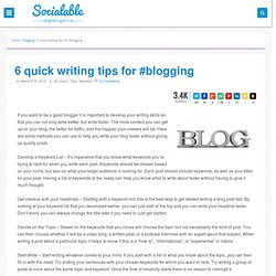 6 quick writing tips for #blogging