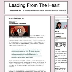 school reform 101 | Leading From The Heart