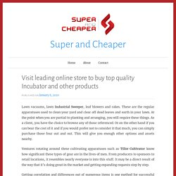 Visit leading online store to buy top quality Incubator and other products