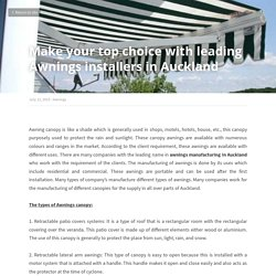 Make your top choice with leading Awnings installers in Auckland - Awnings