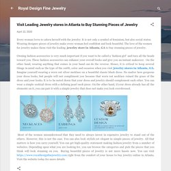 Visit Leading Jewelry stores in Atlanta to Buy Stunning Pieces of Jewelry