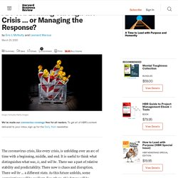 Are You Leading Through the Crisis … or Managing the Response?
