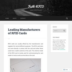 Leading Manufacturers of RFID Cards – Faith RFID