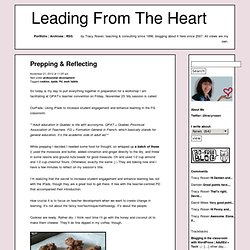 Prepping & Reflecting|Leading From The Heart