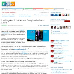 Leading Gen Y: the Secrets Every Leader Must Learn | Business 2 Community | Transformational Leadership | Scoop.it