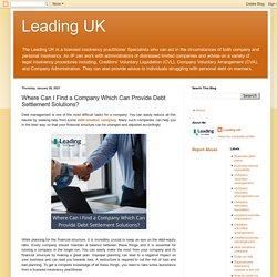 Leading UK: Where Can I Find a Company Which Can Provide Debt Settlement Solutions?