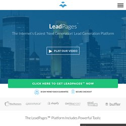 LeadPages™ Is The Easiest Landing Page Builder For Online Businesses & Digital Marketers