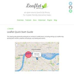 Leaflet - a modern, lightweight JavaScript library for interactive maps by CloudMade - Quick Start Guide