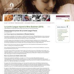 La Leche League répond à Mme Badinter (2010)