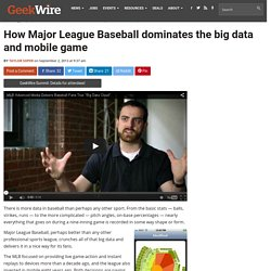 How Major League Baseball dominates the big data and mobile game