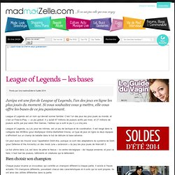 League of Legends - les bases