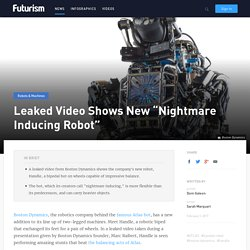 """Leaked Video Shows New """"Nightmare Inducing Robot"""""""