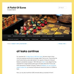 oil leaks continue | afoe | A Fistful of Euros | European Opinion