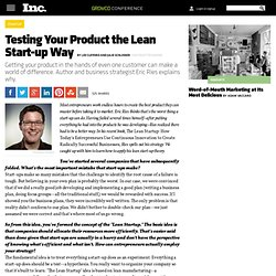 Lean Start-up: Testing Your Product the Eric Ries Way