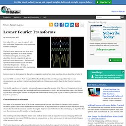 Leaner Fourier Transforms