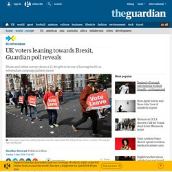 UK voters leaning towards Brexit, Guardian poll reveals