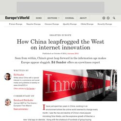 How China leapfrogged the West on internet innovation