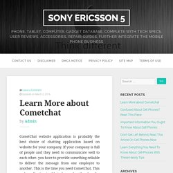 Learn More about Cometchat – Sony Ericsson 5
