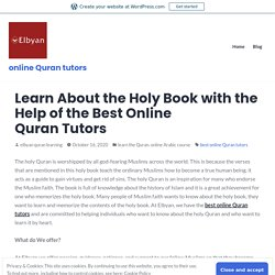 Learn About the Holy Book with the Help of the Best Online Quran Tutors – online Quran tutors