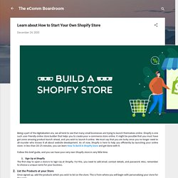 Learn about How to Start Your Own Shopify Store