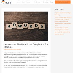 Learn About The Benefits of Google Ads For Startups