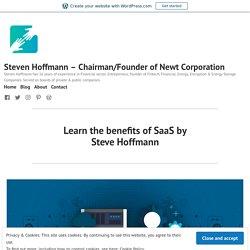 Learn the benefits of SaaS by Steve Hoffmann