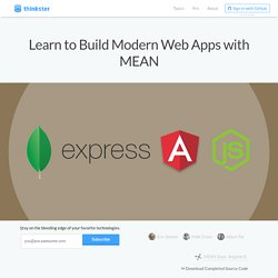 Learn to Build Modern Web Apps with MEAN