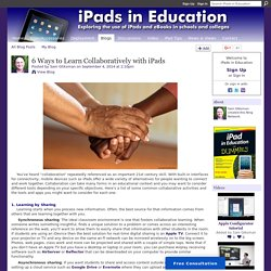 6 Ways to Learn Collaboratively with iPads