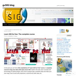 Learn GIS for free: The complete course