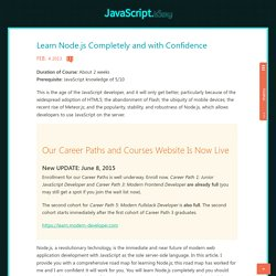 Learn Node.js Completely and with Confidence