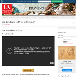 Can You Learn to Draw by Copying? - Drawing Academy