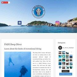 Learn About PADI Deep Diver Course - SB DiversBangkok