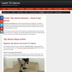 Learn how to tap dance videos online - Tap dance steps