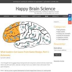 What can you learn from game designers? - Happy Brain Science