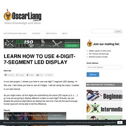 Learn how to use 4-digit-7-segment LED Display - Oscar Liang