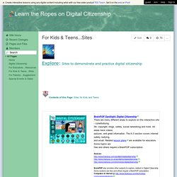 Learn the Ropes on Digital Citizenship - For Kids & Teens...Sites