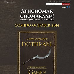 Learn Dothraki with Living Language