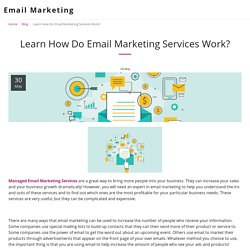 Learn How Do Email Marketing Services Work? - Email Marketing