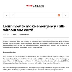Learn how to make emergency calls without SIM card!