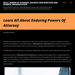 Learn All About Enduring Powers Of Attorney