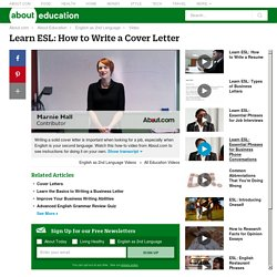 Learn ESL: How to Write a Cover Letter