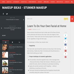 Learn To Do Your Own Facial at Home
