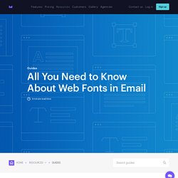 Learn how to use web fonts in your email marketing