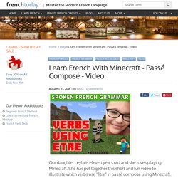 Learn French With Minecraft - Passé Composé - Video