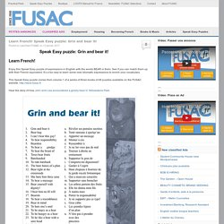Learn French! Speak Easy puzzle: Grin and bear it! - Fusac