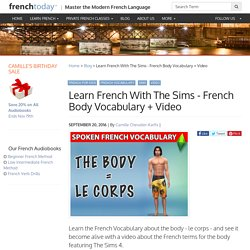 Learn French With The Sims - French Body Vocabulary + Video