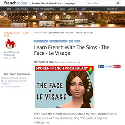 Learn French With The Sims - The Face - Le Visage