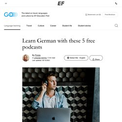 Learn German with these 5 free podcasts ‹ GO Blog