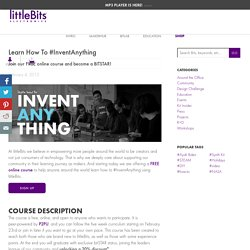 Learn How To #InventAnything